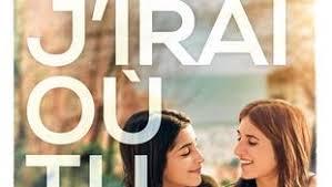 "L'affiche du film ""J'irai ou tu iras Géraldine Nakache critiques Part.2-Atlaneastro"